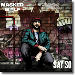 Cover: Masked Wolf - Say So