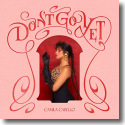 Cover: Camila Cabello - Don't Go Yet