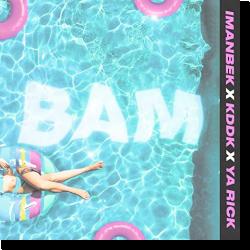 Cover: Imanbek & KDDK & Ya Rick - Bam