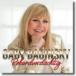Cover: Gaby Baginsky - Rekordverdächtig