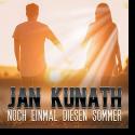 Cover: Jan Kunath - Noch einmal diesen Sommer