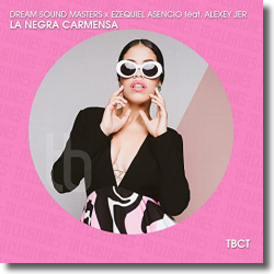 Cover: Dream Sound Masters & Ezequiel Asencio feat. Alexey Jer - La Negra Carmensa