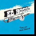 Cover:  El Bosso & Die Ping Pongs - Tag vor dem Abend