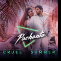 Cover: Pachanta - Cruel Summer