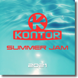 Cover: Kontor Summer Jam 2021 - Various Artists