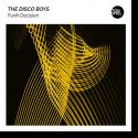 Cover: The Disco Boys - Funk Decision