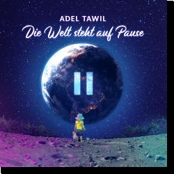 Cover: Adel Tawil - Die Welt steht auf Pause