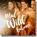 Cover: No Angels - Mad Wild (Radiomix)
