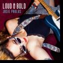Cover: Josie Paulus - Loud & Bold
