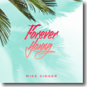 Cover: Mike Singer - Forever Young