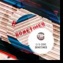 Cover: DJ B-Dome - Sometimes