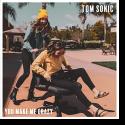 Cover: Tom Sonic - You Make Me Crazy