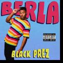 Cover: Black Prez - BERLA