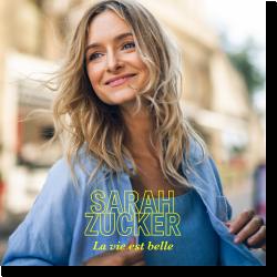 Cover: Sarah Zucker - La vie est belle