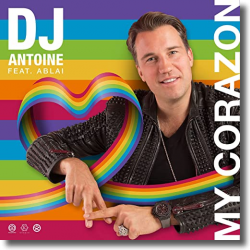 Cover: DJ Antoine feat. Ablai - My Corazon (DJ Antoine vs Mad Mark 2k21 Mix)