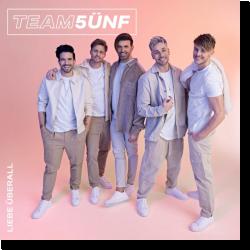 Cover: Team 5ünf - Liebe überall