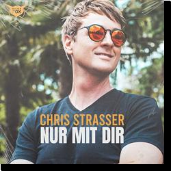 Cover: Chris Strasser - Nur mit Dir