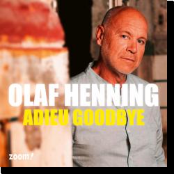 Cover: Olaf Henning - Adieu Goodbye