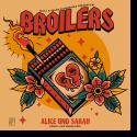 Cover: Broilers - Alice und Sarah