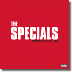 Cover: The Specials - Protest Songs 1924 -2012