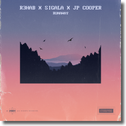 Cover: R3HAB, Sigala & JP Cooper - Runaway
