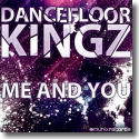 Cover:  Dancefloor Kingz - Me And You