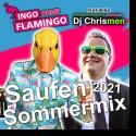 Cover:  Ingo Ohne Flamingo feat. DJ Chrismen - Saufen Sommermix 2021