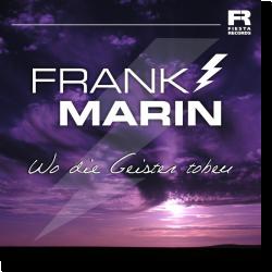 Cover: Frank Marin - Wo die Geister toben