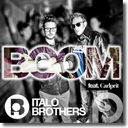 Cover: ItaloBrothers feat. Carlprit - Boom