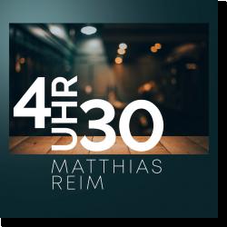 Cover: Mathias Reim - 4 Uhr 30