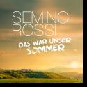 Cover: Semino Rossi - Das war unser Sommer