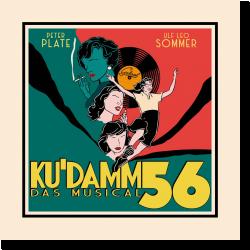 Cover: Ku'damm 56 - Das Musical - Peter Plate & Ulf Leo Sommer