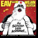 Cover: Erste Allgemeine Verunsicherung - Ihr Sünderlein kommet