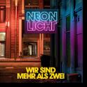 Cover: Neonlicht - Wir sind mehr als zwei