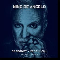 Cover: Nino de Angelo - Gesegnet und Verflucht (Helden Edition)