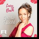 Lucy Bach - Letzte Nacht