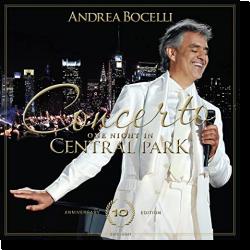 Cover: Andrea Bocelli - Concerto, One Night in Central Park (10th Anniversary)