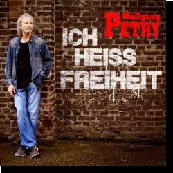 Cover: Wolfgang Petry - Ich heiß Freiheit