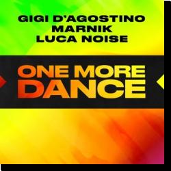 Cover: Gigi D'Agostino, Marnik & Luca Noise - One More Dance