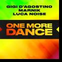 Gigi D'Agostino, Marnik & Luca Noise - One More Dance