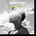Wankelmut & Money For Nothing - Beautiful Mind