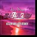 DJ Bonzay & Laurenz - Ans Meer (Kevin Miller Radio Mix)
