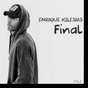 Enrique Iglesias - Final Vol. 1