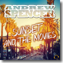 Cover: Andrew Spencer - Sunset And The Movies