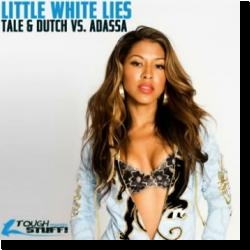 Cover: Tale & Dutch vs. Adassa - Little White Lies