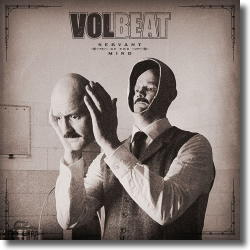 Cover: Volbeat - Servant Of The Mind