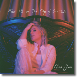 Cover: Nina June - Meet Me on The Edge of Our Ruin