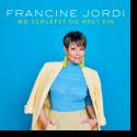 Cover: Francine Jordi - Wo schläfst du heut ein