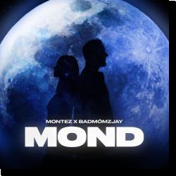 Cover: Montez & badmómzjay - Mond