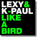 Cover:  Lexy & K-Paul - Like A Bird